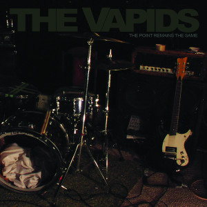 Lp The Vapids The Point Remains The Same