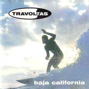 "LP Travoltas ""Baja California"""