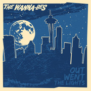 "LP The Wanna-Bes ""Out Went The Lights"""