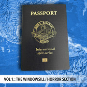 "7"" split The Windowsill / Horror Section ""Passport International Split Series Vol. 1"""