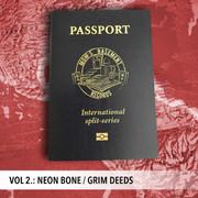 "7"" split Neon Bone / Grim Deeds ""Passport International Split Series Vol. 2"""