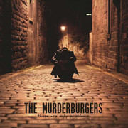 "THE MURDERBURGERS ""These Are Only Problems"" LP"