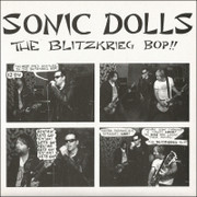 "7"" Sonic Dolls ""The Blitzkrieg Bop!!"""