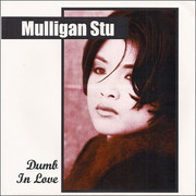 "7"" Mulligan Stu ""Dumb In Love"""