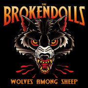 """CD The Brokendolls """"Wolves Among Sheep"""""""