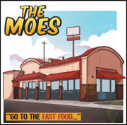 "The Moes ""Go to the Fast Food"""