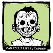 "7"" split Canadian Rifle /Zapiain"