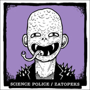 "7"" split Science Police / Zatopeks"