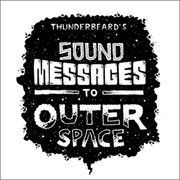 Poster series Sound Messages To Outer Space by Thunderbeard