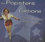 CD split The Popsters / Carbona