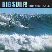 "LP The Sentinals ""Big Surf!"""