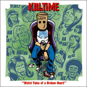 "7"" Killtime ""Weird Tales Of A Broken Heart"""
