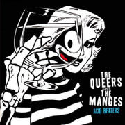 "LP split The Queers / The Manges ""Acid Beaters"""