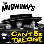 "LP The Mugwumps ""Can't Be The One"""