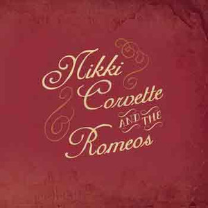 "Nikki Corvette And the Romeos ""He's Gone / Rockin' Romeos"" 2015 Otis Premium Recordings"