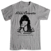 T-shirt Nikki Corvette You're So Young And Crazy gray