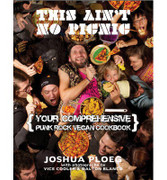 "Book ""This Ain't No Picnic : Your Comprehensive Vegan Punk Rock Cookbook"" (PBOKVEG001)"