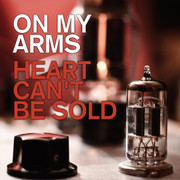 "CD On My Arms ""Heart Can't Be Sold"""