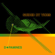 "7"" Dopamines ""Guided By Vices"""