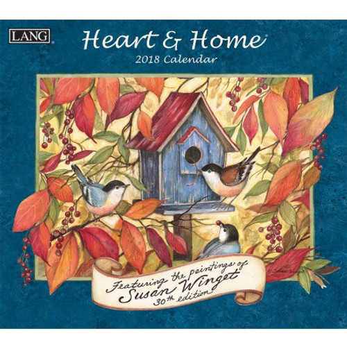 HEART AND HOME 2018 WALL CALENDAR