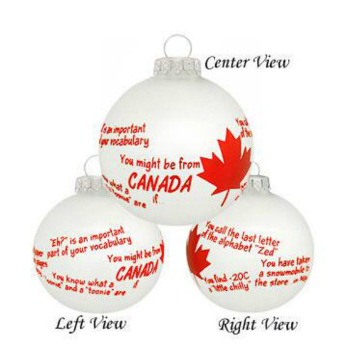 You Might Be From Canada If Glass Ornament