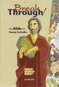 Breakthrough! The Bible for Young Catholics Hardcover