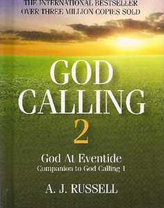 God Calling 2 God at Eventide by A.J. Russell