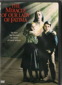 The Miracle of Our Lady of Fatima DVD
