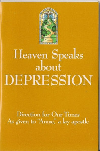 Heaven Speaks about Depression by Anne, a lay apostle