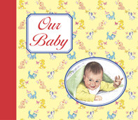 Our Baby Revised Keepsake Treasury