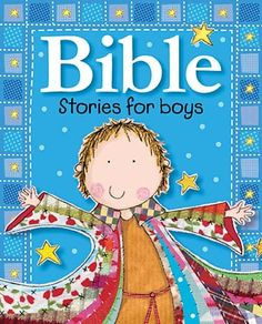 Bible Stories for Boys by Gabrielle Mercer