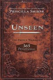Unseen: The Prince Warriors 365 Devotional