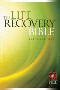 The Life Recovery Bible - NLT