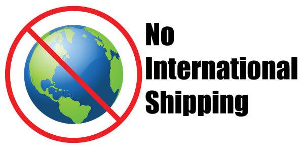 No International Shipping