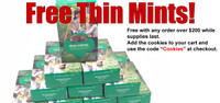 Girl Scout Thin Mints (Free with order over $200)