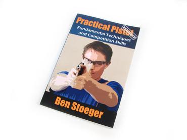 Practical Pistol Reloaded Paperback Book by Ben Stoeger