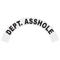Dept. Asshole Helmet Crescent