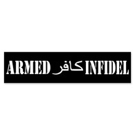 Armed Infidel Bumper Sticker