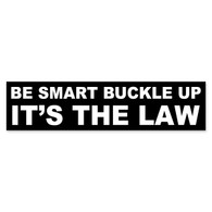 Be Smart Buckle Up Bumper Sticker