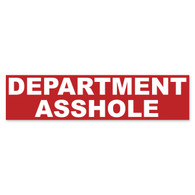 Department Asshole Bumper Sticker