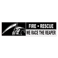 Fire Rescue We Race The Reaper Bumper Sticker