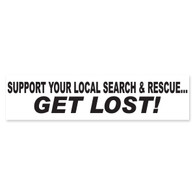 Search & Rescue Get Lost Bumper Sticker