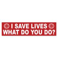 I Save Lives Bumper Sticker