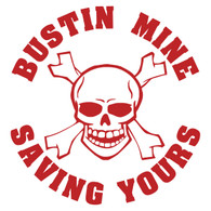 Bustin' Mine Saving Yours Skull Decal