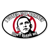 Don't Blame Me Novelty Obama Oval Decal