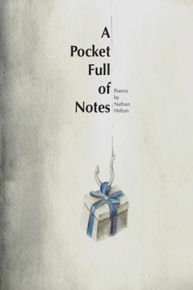 "RF004 Nathan Helton ""A Pocket Full Of Notes"""