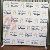 8X8 Single Sided Pillow Cover Backdrop (Eat Drink and Be Married)