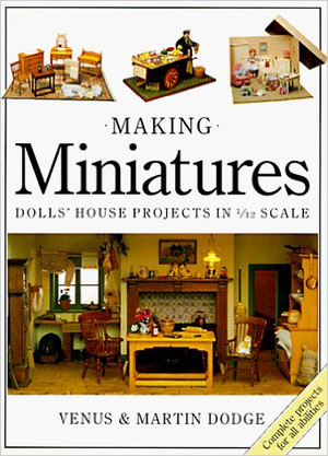 """""""Making Miniatures -Dolls' House Projects in 1/12 Scale"""" Book"""