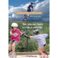 Introduction to Unicycling with Dustin Kelm - DVD