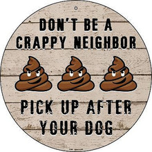 "12"" ROUND DOG POOP SIGN MADE OF ALUMINUM WITH HOLE(S) FOR EASY MOUNTING"